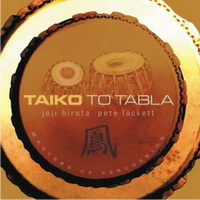 Joji Hirota & Pete Lockett - Taiko to Tabla